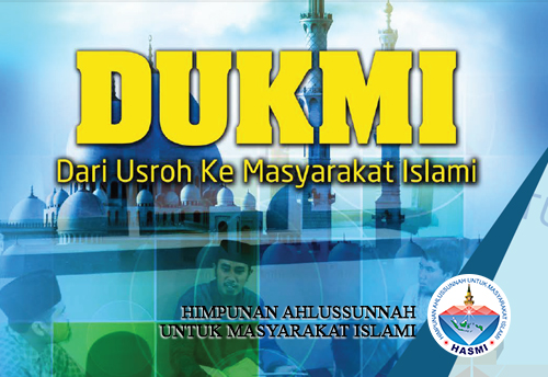 Dari Usroh Ke Masyarakat Islami (DUKMI)