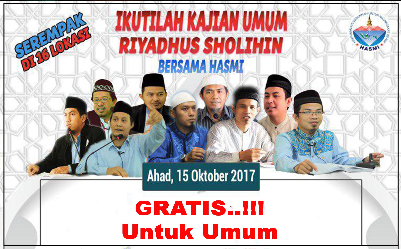 Kajian Umum Riyadus Sholihin HASMI Jabodetabek, Bandung, Jateng Dan Jatim