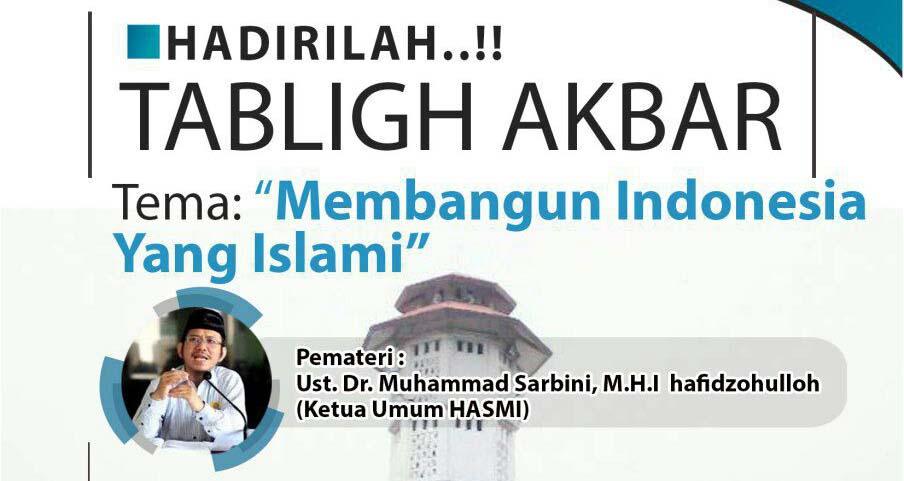 Tabligh Akbar Membangun Indonesia Yang Islami