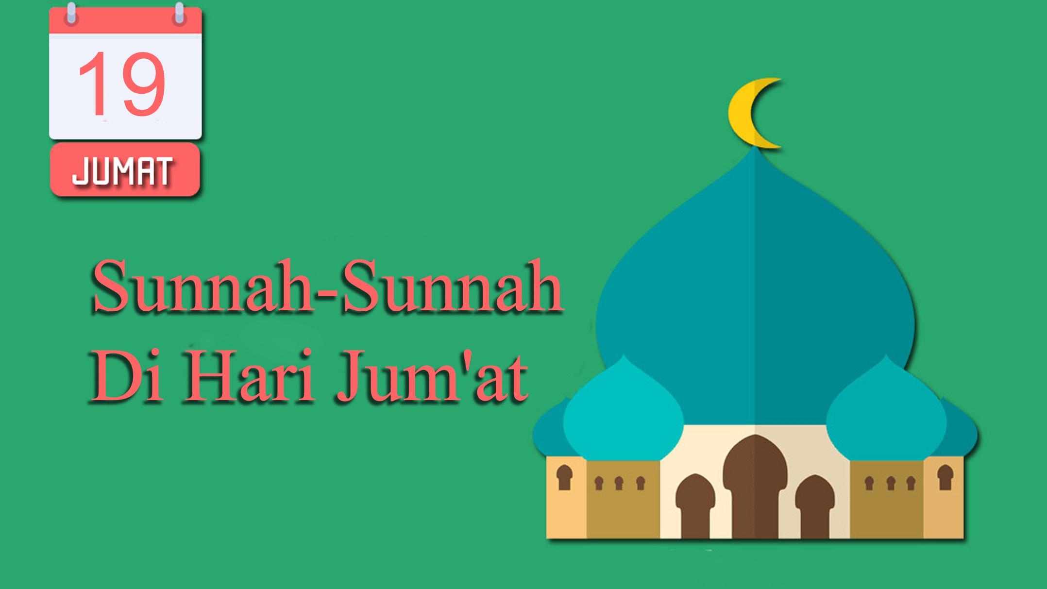 Sunnah-Sunnah Di Hari Jum'at