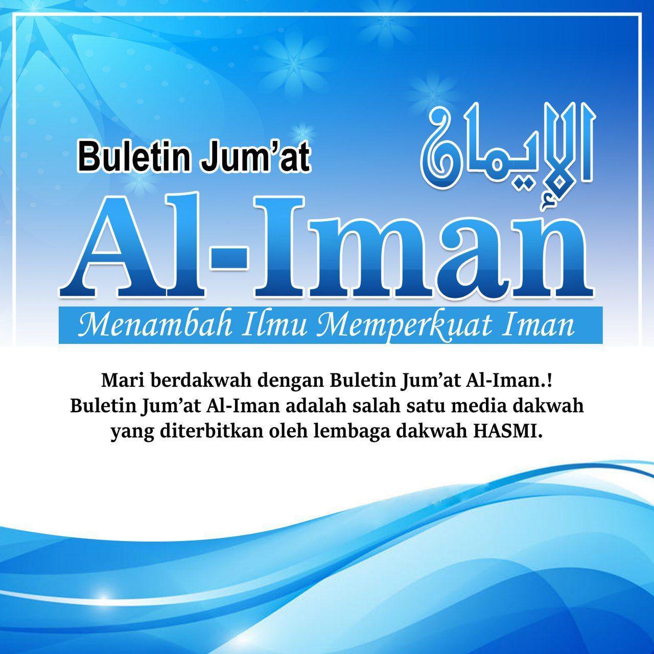 KABAR GEMBIRA!! – Telah Terbit, Buletin Jumat Al Iman