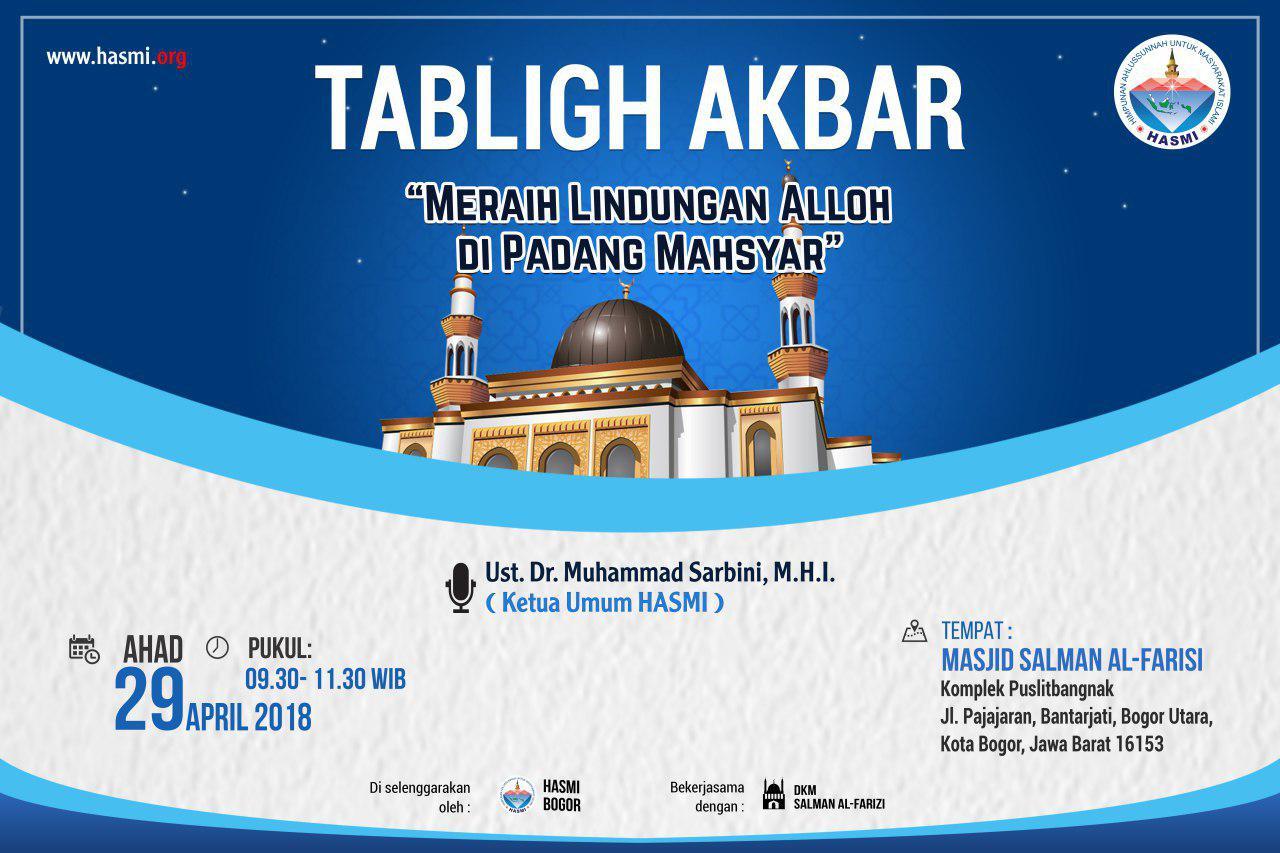 Hadirilah Tabligh Akbar HASMI Bersama Ust Dr M Sarbini, MHI