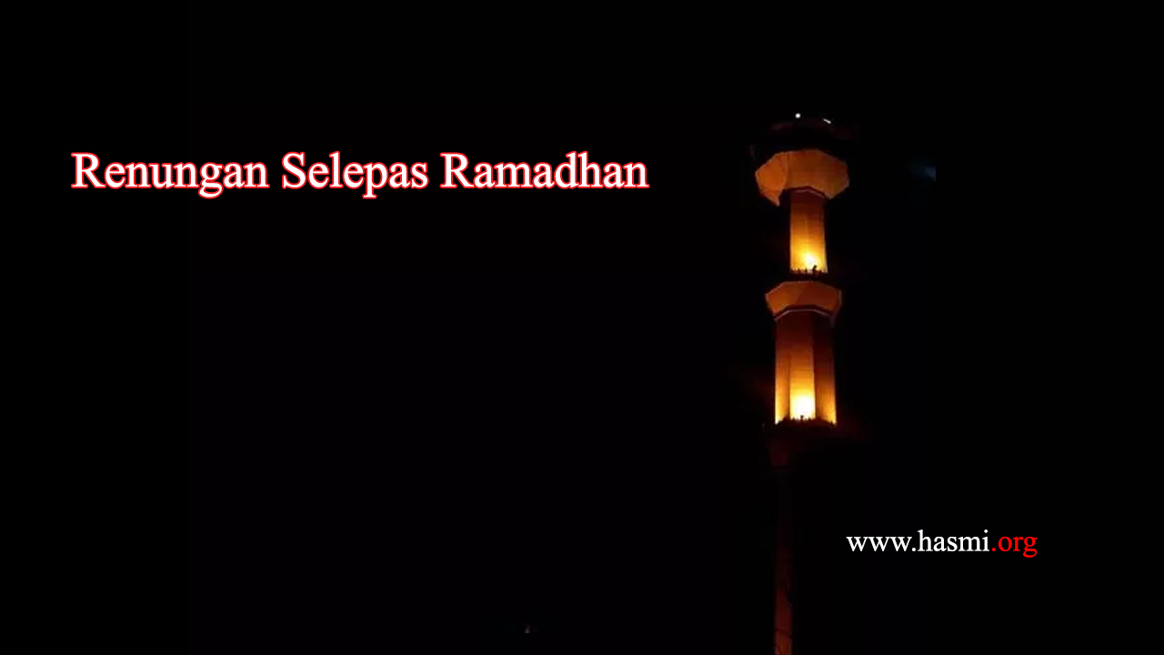 Renungan Selepas Ramadhan
