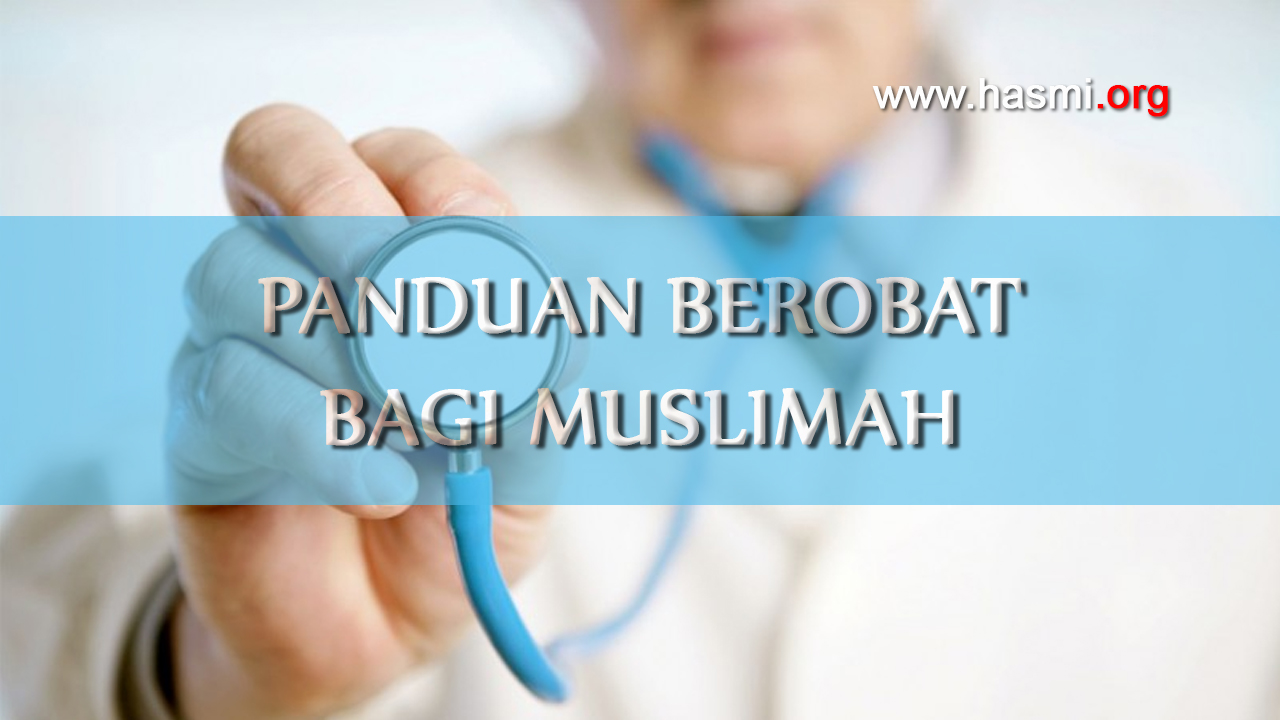 Panduan Berobat Bagi Muslimah