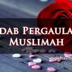 Adab Pergaulan Muslimah
