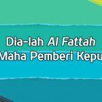 al-Fattah, Yang Maha Pemberi Keputusan