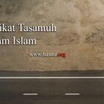 Hakikat Tasamuh Dalam Islam