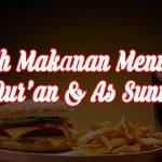 Makanan Dalam Tinjauan Al Qur'an Dan As Sunnah