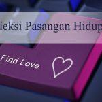 Tips-tips Pra Nikah – Menyeleksi Pasangan Hidup