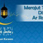 Merajut Ketakwaan Di Bulan Ar-Rahman