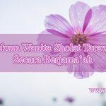 Hukum Wanita Sholat Tarawih Secara Berjama'ah