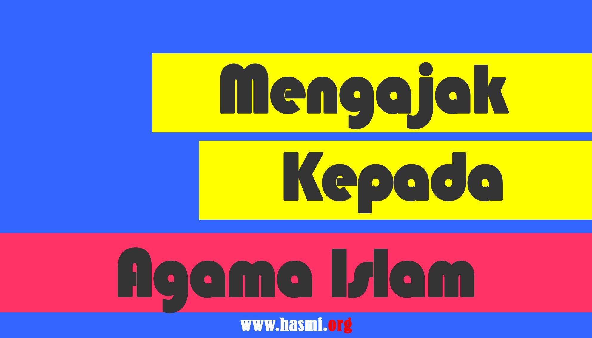 Mengajak Pada Islam