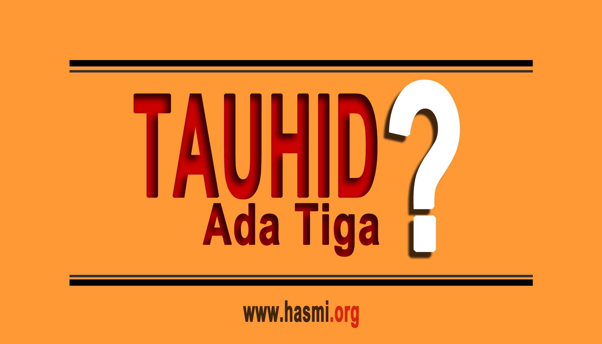 Tauhid Yang Benar Dalam Islam