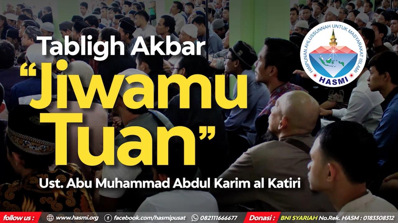 "Highlight Tabligh Akbar HASMI – ""Jiwamu Tuan"""
