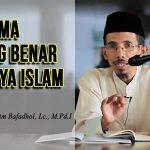 Agama Yang Benar Hanya Islam
