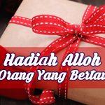 Hadiah Alloh Bagi Orang Yang Bertawakal