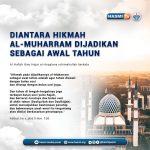 DIANTARA HIKMAH AL-MUHARRAM DIJADIKAN SEBAGAI AWAL TAHUN