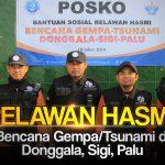Relawan HASMI – Peduli Korban Gempa Tsunami Donggala, Palu dan Sigi