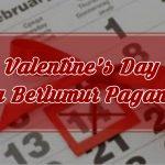Valentine's DayPesta Berlumur Paganisme