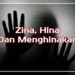 Zina, Hina Dan Menghinakan